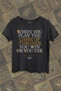 Blusa Game of Thrones You Win or You Die