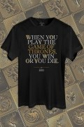 Camiseta Game of Thrones You Win or You Die
