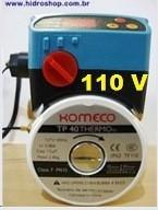 BOMBA RECIRCULAÇÃO COM TERMOSTATO ACOPLADO KOMECO TP40 110V